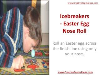 Icebreakers - Easter Egg Nose Roll