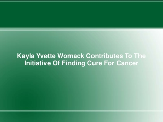 Kayla Yvette Womack Contributes To The Initiative Of Finding