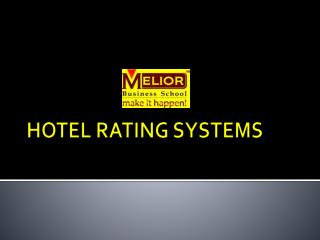 HOTEL RATING SYSTEMS