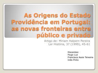 As Origens do Estado  Provid ncia em Portugal: as novas fronteiras entre p blico e privado