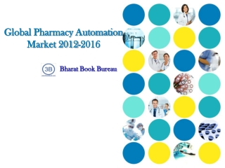 Global Pharmacy Automation Market 2012-2016