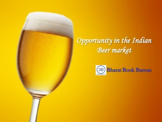 Opportunity in the Indian Beer market