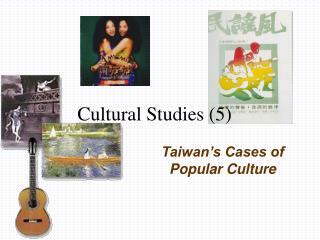 Cultural Studies 5