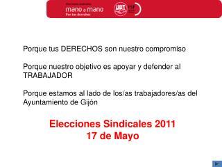 Elecciones Sindicales 2011 17 de Mayo