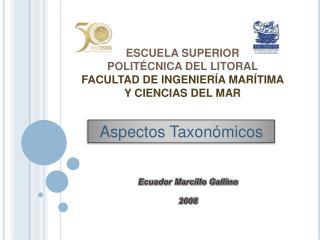 ESCUELA SUPERIOR  POLIT CNICA DEL LITORAL FACULTAD DE INGENIER A MAR TIMA  Y CIENCIAS DEL MAR