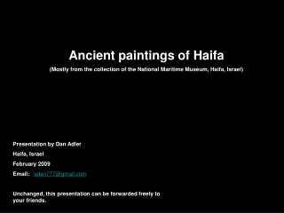 Ancient paintings of Haifa Mostly from the collection of the National Maritime Museum, Haifa, Israel