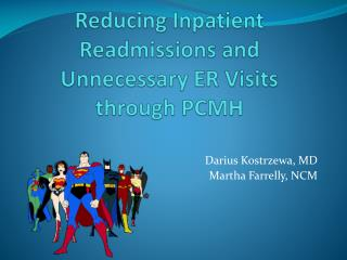 Reducing Inpatient Readmissions and Unnecessary ER Visits through PCMH