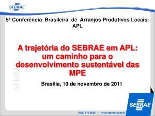 Brasilia, 10 de novembro de 2011