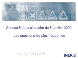 Annexe 5 de la circulaire du 5 janvier 2009. Les questions les plus fr quentes