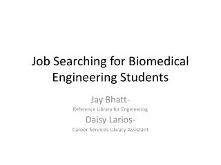 Job Searching for Biomedical Engineering Students