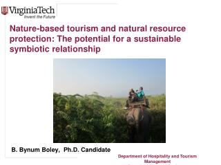 Nature-based tourism and natural resource protection: The potential for a sustainable symbiotic relationship