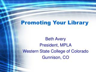 Promoting Your Library