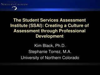 The Student Services Assessment Institute SSAI: Creating a Culture of Assessment through Professional Development