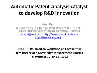 Automatic Patent Analysis catalyst to develop RD innovation