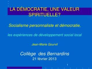 LA D MOCRATIE, UNE VALEUR SPIRITUELLE  Socialisme personnaliste et d mocratie,  les exp riences de d veloppement social
