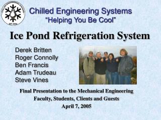 Chilled Engineering Systems  Helping You Be Cool