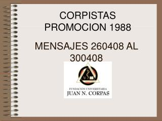 CORPISTAS PROMOCION 1988