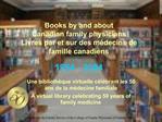 Books by and about Canadian family physicians Livres par et sur des m decins de famille canadiens  1954 - 2004