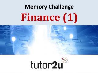 Memory Challenge Finance 1