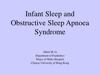 Infant Sleep and Obstructive Sleep Apnoea Syndrome