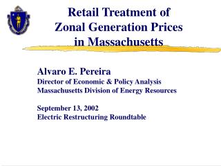 Retail Treatment of  Zonal Generation Prices  in Massachusetts