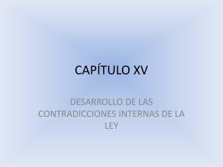 CAP TULO XV