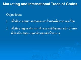 Marketing and International Trade of Grains