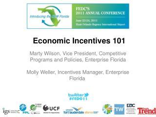 Economic Incentives 101