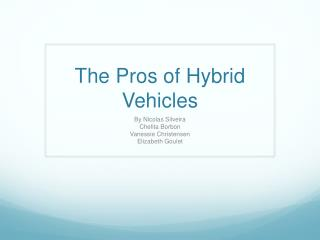 The Pros of Hybrid Vehicles