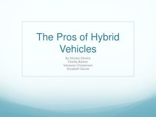The Pros of Hybrid Vehicles