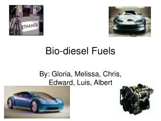 Bio-diesel Fuels
