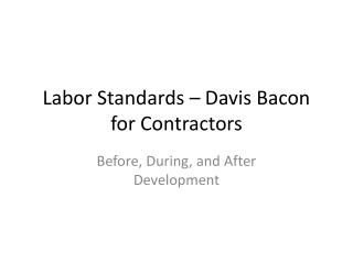 Labor Standards   Davis Bacon for Contractors