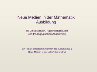 Neue Medien in der Mathematik Ausbildung