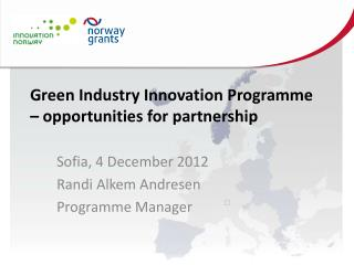 Green Industry Innovation Programme   opportunities for partnership