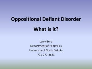 Oppositional Defiant Disorder What is it