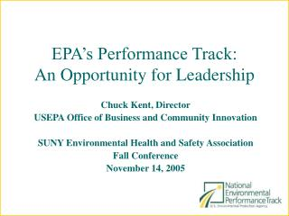 EPA s Performance Track: An Opportunity for Leadership