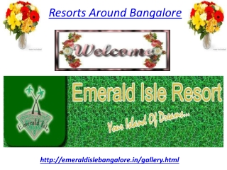Resorts Around Bangalore