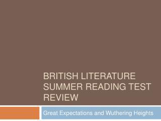 British Literature Summer reading test review