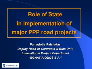 Role of State  in implementation of  major PPP road projects