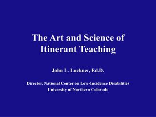 The Art and Science of Itinerant Teaching
