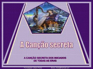 A Can  o secreta