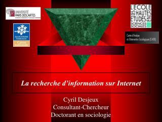 La recherche d information sur Internet