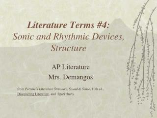 Literature Terms 4:  Sonic and Rhythmic Devices, Structure