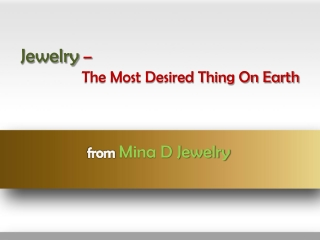Jewelry � The Most Desired Thing On Earth
