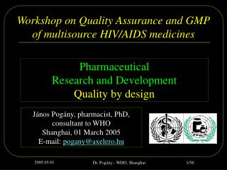 Workshop on Quality Assurance and GMP of multisource HIV