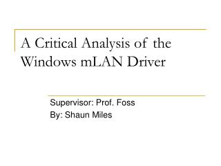 A Critical Analysis of the Windows mLAN Driver