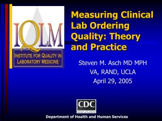Measuring Clinical Lab Ordering Quality: Theory and Practice