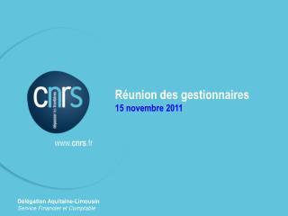 R union des gestionnaires 15 novembre 2011