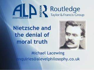 Nietzsche and the denial of moral truth