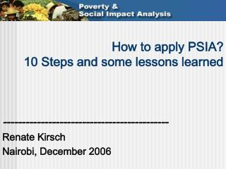 How to apply PSIA  10 Steps and some lessons learned